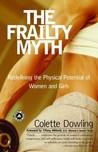 The Frailty Myth:...