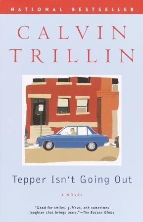 Tepper Isn't Going Out by Calvin Trillin
