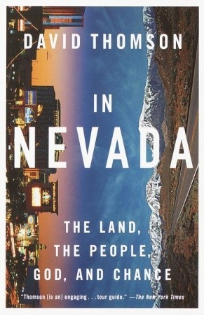 In nevada: the land, the people, god, and chance by David     Thomson