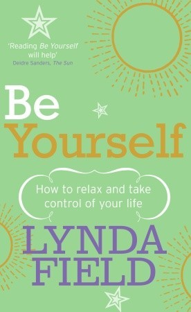 Be Yourself by Lynda Field