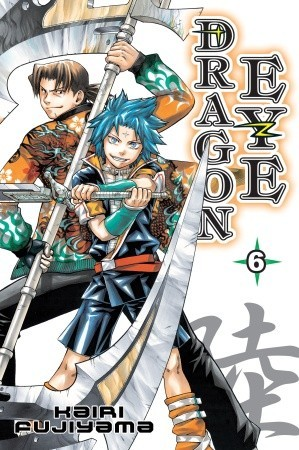 Dragon Eye, Vol. 6 by Kairi Fujiyama