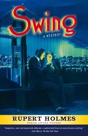 Swing: a mystery par Rupert Holmes