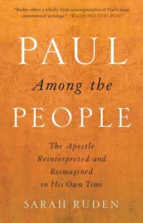Paul the Apostle His Life and Legacy in their Roman Context