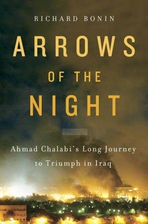 Arrows of the Night by Richard Bonin