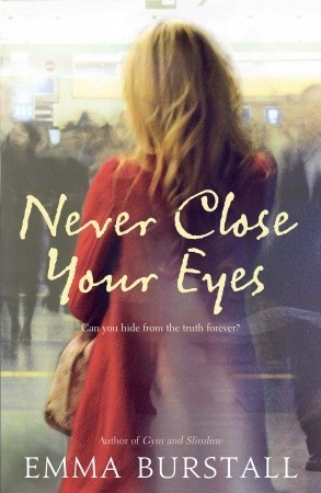Never Close Your Eyes by Emma Burstall