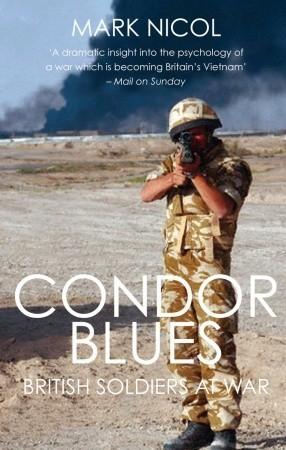 Condor Blues: British Soldiers at War