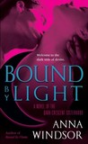 Bound by Light (The Dark Crescent Sisterhood, #3)