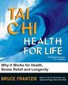 Tai Chi: Health for Life