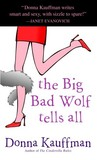 The Big Bad Wolf Tells All
