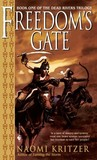 Freedom's Gate (The Dead Rivers Trilogy, #1)