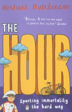The Hour by Michael Hutchinson