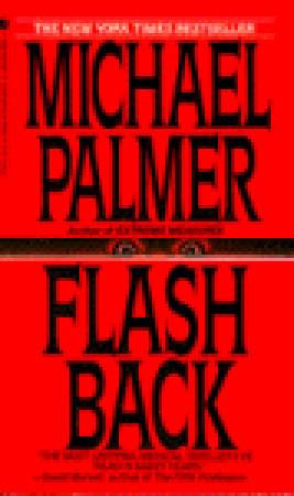 Flashback by Michael Palmer