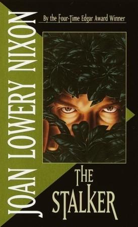 The Stalker by Joan Lowery Nixon