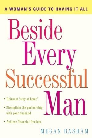 Beside Every Successful Man by Megan Basham