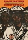 Black Panther: The Revolutionary Art of Emory Douglas