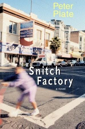Snitch Factory: A Novel