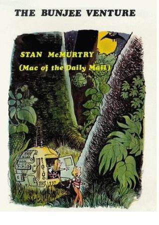 The Bunjee Venture by Stan McMurtry