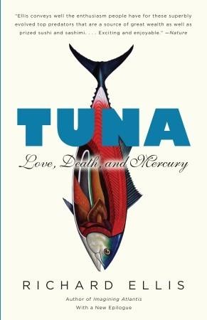 Tuna: Love, Death, and Mercury