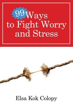 99-ways-to-fight-worry-and-stress