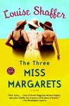 The Three Miss Margarets (Miss Margarets #1)
