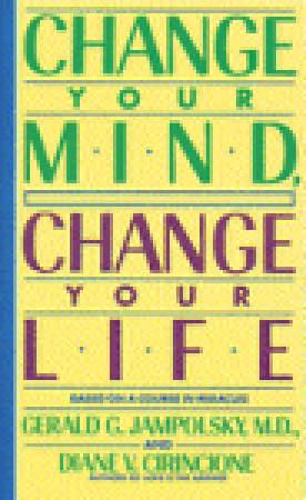 Change Your Mind, Change Your Life 978-0553373196 por Gerald G. Jampolsky PDF iBook EPUB