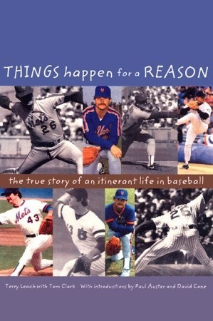 Things Happen for a Reason: The True Story of an Itinerant Life in Baseball