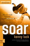 Soar: Are You Ready to Accept God's Power?