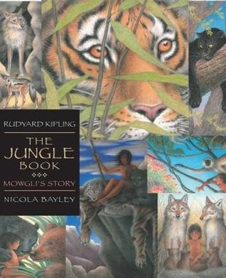The Jungle Book: Candlewick Illustrated Classic: Mowgli's Story