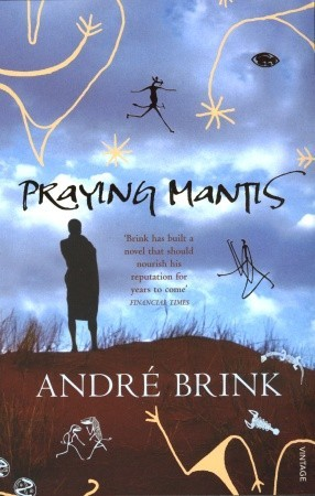 Praying Mantis by André Brink