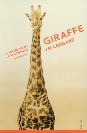 Giraffe by J.M. Ledgard