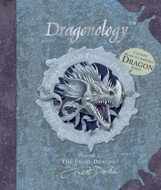 Dragonology Tracking and Taming Dragons Volume 2: A Deluxe Book and Model Set: Frost Dragon