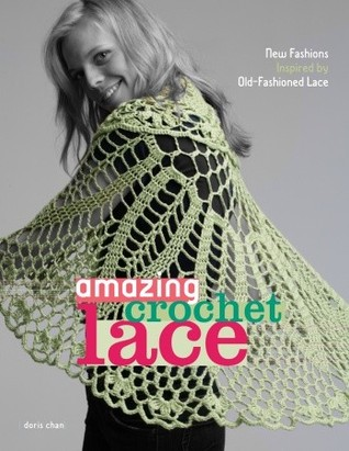 Amazing Crochet Lace New Fashions Inspired By Old Fashioned Lace By