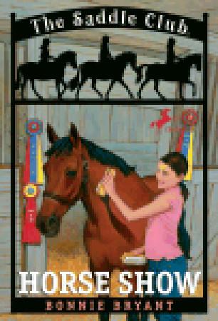 Horse Show (Saddle Club, #8)
