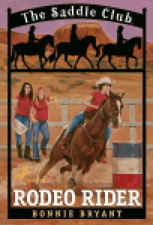 Rodeo Rider (Saddle Club, #12)