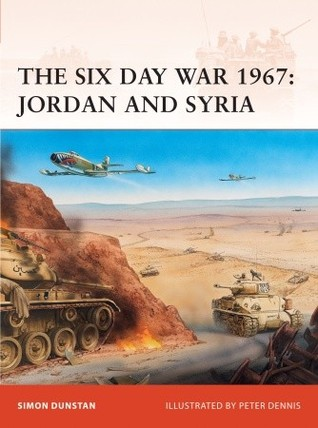 The Six Day War 1967 Jordan And Syria