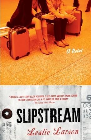 Slipstream: A Novel