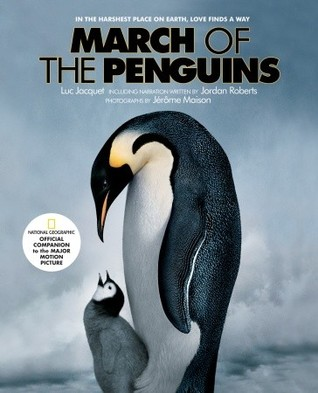 March of the Penguins by Luc Jacquet