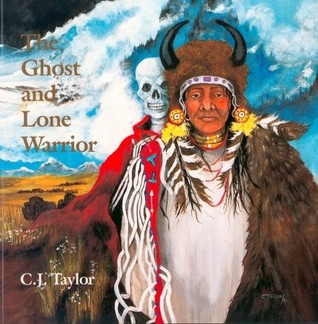 The Ghost and Lone Warrior by Carrie J. Taylor