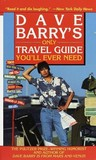 Dave Barry's Only Travel Guide You'll Ever Need