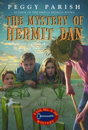 The Mystery of Hermit Dan(Liza, Bill & Jed Mysteries 5)