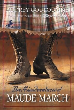 The Misadventures of Maude March (Maude March Misadventures #1)