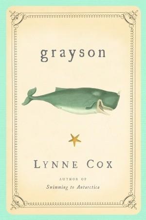 Grayson by Lynne Cox
