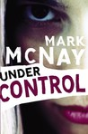 Under Control by Mark McNay