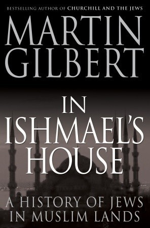 In Ishmael's House by Martin  Gilbert