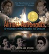 Almost Astronauts...
