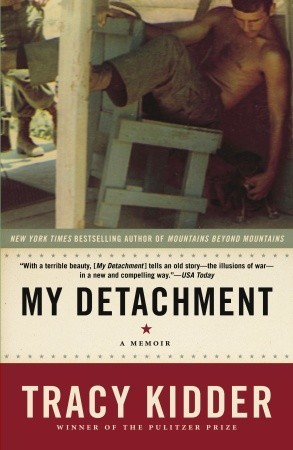 My Detachment by Tracy Kidder