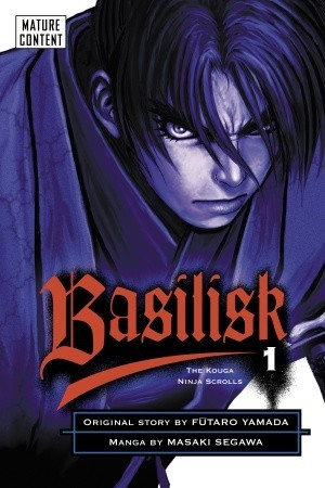Basilisk: The Kouga Ninja Scrolls, Vol. 1