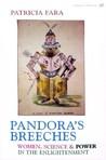Pandora's Breeches: Women, Science  Power in the Enlightenment