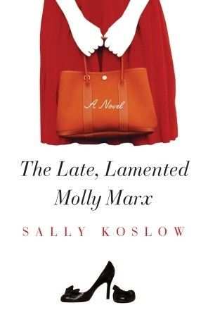 The Late, Lamented Molly Marx