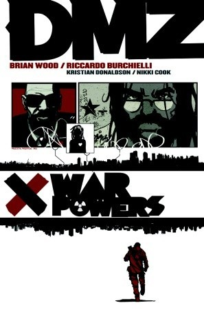 DMZ, Vol. 7: War Powers